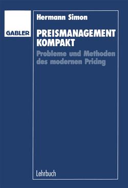 Preismanagement kompakt von Simon,  Hermann