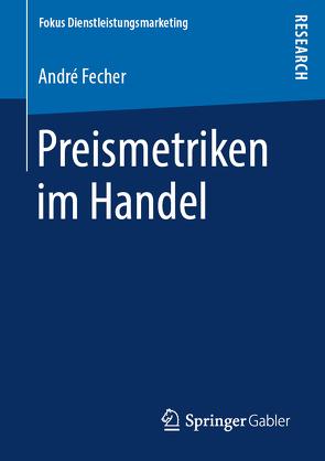 Preismetriken im Handel von Fecher,  André