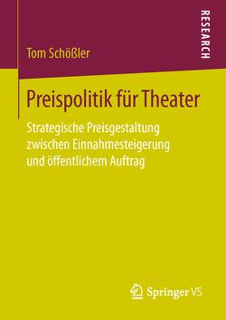 Preispolitik für Theater von Schößler,  Tom