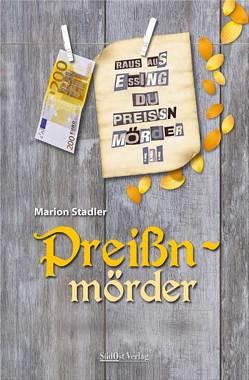 Preißnmörder von Stadler,  Marion