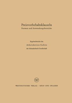 Preisvorbehaltsklauseln von Danert,  G., Döhrmann,  W., Dürrhammer,  W., Gubitz,  W., Hax,  K., Hess,  O., Kluitmann,  L., Krähe,  W., Morgenthaler,  K., Müller,  H