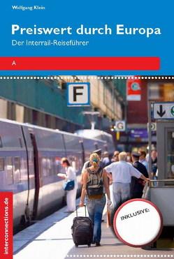 Preiswert durch Europa – Der Interrailreiseführer von Beckmann,  Georg, Klein,  Wolfgang