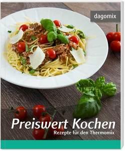 Preiswert Kochen Rezepte für den Thermomix von Dargewitz,  Andrea, Dargewitz,  Gabriele