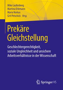 Prekäre Gleichstellung von Erlemann,  Martina, Laufenberg,  Mike, Norkus,  Maria, Petschick,  Grit