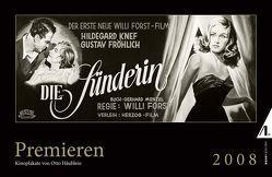 Premieren 2008 von Häublein,  Otto