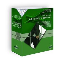 Premium – Ausgabe Das aktuelle Arbeitsrecht in der Praxis (Print-Ausgabe + E-Book) von Branco, Jungwirth