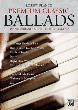 Premium Classic Ballads von Francis,  Robert