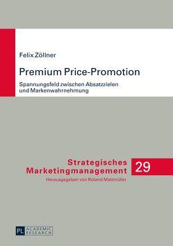 Premium Price-Promotion von Zöllner,  Felix