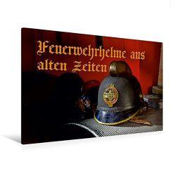 Premium Textil-Leinwand 120 x 80 cm Quer-Format Feuerwehrhelme aus alten Zeiten | Wandbild, HD-Bild auf Keilrahmen, Fertigbild auf hochwertigem Vlies, Leinwanddruck von Ingo Laue von Laue,  Ingo