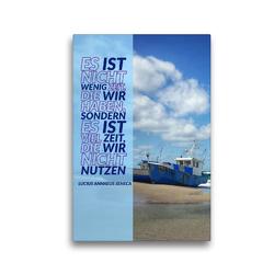 Premium Textil-Leinwand 30 x 45 cm Hoch-Format Nicht wenig Zeit | Wandbild, HD-Bild auf Keilrahmen, Fertigbild auf hochwertigem Vlies, Leinwanddruck von Susan Michel