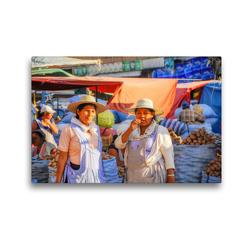 Premium Textil-Leinwand 45 x 30 cm Quer-Format Auf dem Markt, ein Ort des Austauschs und der Tradition – ein fester Bestandteil der Bolivianer | Wandbild, HD-Bild auf Keilrahmen, Fertigbild auf hochwertigem Vlies, Leinwanddruck von Bettina Hackstein