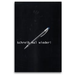 Premium Textil-Leinwand 80 x 120 cm Hoch-Format Schreib mal wieder! | Wandbild, HD-Bild auf Keilrahmen, Fertigbild auf hochwertigem Vlies, Leinwanddruck von Martina Marten