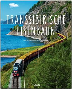 Transsibirische Eisenbahn von Scheibner,  Johann, Schmid,  Gregor M., Thöns,  Bodo