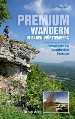 Premiumwandern in Baden-Württemberg von Buck,  Dieter