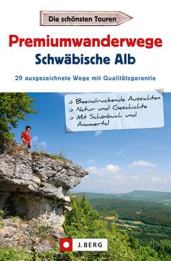Premiumwanderwege Schwäbische Alb von Buck,  Dieter