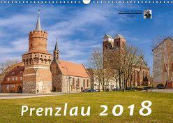 Prenzlau 2018 (Wandkalender 2018 DIN A3 quer) von Prenzlau,  k.A., Schulze,  Thomas