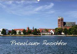 Prenzlauer Ansichten (Wandkalender 2019 DIN A2 quer) von Schulze,  Thomas
