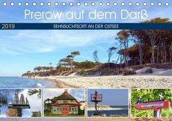 Prerow auf dem Darß – Sehnsuchtsort an der Ostsee (Tischkalender 2019 DIN A5 quer) von Felix,  Holger