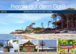 Prerow auf dem Darß – Sehnsuchtsort an der Ostsee (Wandkalender 2019 DIN A2 quer) von Felix,  Holger