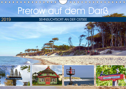 Prerow auf dem Darß – Sehnsuchtsort an der Ostsee (Wandkalender 2019 DIN A4 quer) von Felix,  Holger