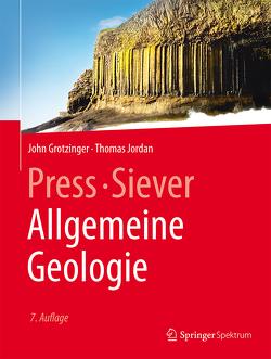 Press/Siever Allgemeine Geologie von Grotzinger,  John, Jordan,  Thomas, Schweizer,  Volker