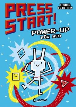 Press Start! 2 – Power-up für Neo von Flintham,  Thomas, Jaekel,  Franziska