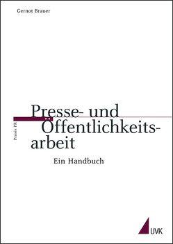 Presse- und Öffentlichkeitsarbeit von Brauer,  Gernot