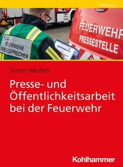 Presse- und Öffentlichkeitsarbeit bei der Feuerwehr von Heußen,  Simon