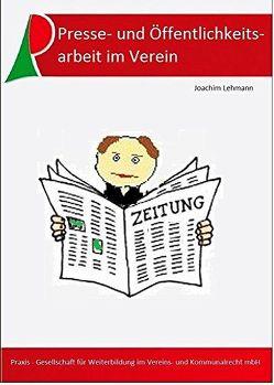 Presse- und Öffentlichkeitsarbeit im Verein von Joachim,  Lehmann