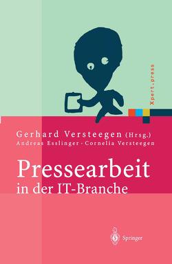Pressearbeit in der IT-Branche von Esslinger,  A., Versteegen,  C., Versteegen,  Gerhard