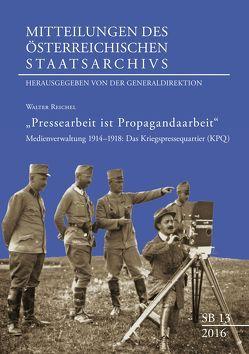 """""""Pressearbeit ist Propagandaarbeit"""" von Generaldirektion des österreichischen"""