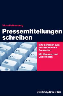 Pressemitteilungen schreiben von Falkenberg,  Viola