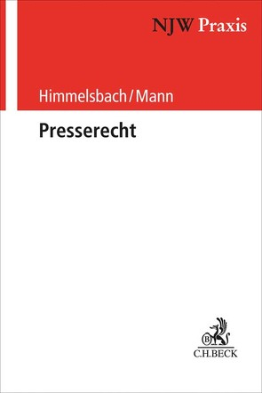 Presserecht von Himmelsbach,  Gero, Mann,  Roger, Nieland,  Holger, Seitz,  Walter, Ufer,  Florian