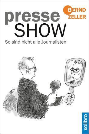 Presseshow von Zeller,  Bernd