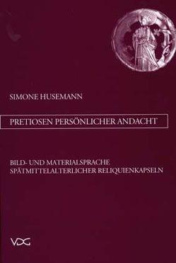 Pretiosen persönlicher Andacht von Husemann,  Simone