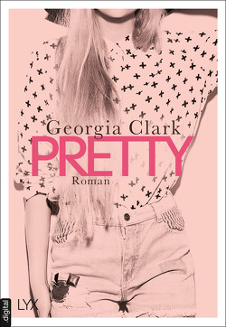 Pretty von Clark,  Georgia, Reichardt,  Katrin