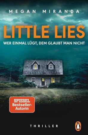 LITTLE LIES – Wer einmal lügt, dem glaubt man nicht von Claußen,  Cathrin, Miranda,  Megan