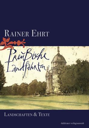 Preußische Landfahrten von Ehrt,  Rainer
