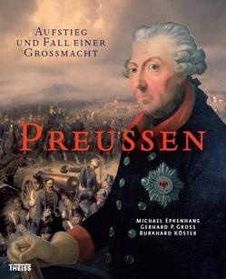 Preußen von Epkenhans,  Michael, Groß,  Gerhard P, Köster,  Burkhard
