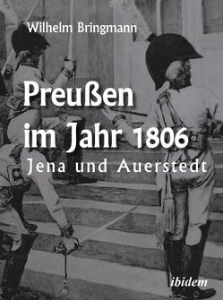 Preußen im Jahr 1806 von Bringmann,  Wilhelm