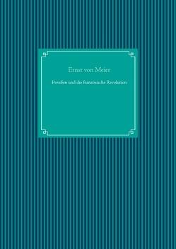 Preußen und die französische Revolution von UG,  Nachdruck, von Meier,  Ernst