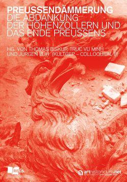 Preußendämmerung von Biskup,  Thomas, Luh,  Jürgen, Vu Minh,  Truc