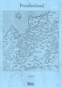 Preußenland 8 (2017) von Historische Kommission für ost- und westpreussische Landesforschung