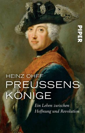 Preußens Könige von Ohff,  Heinz