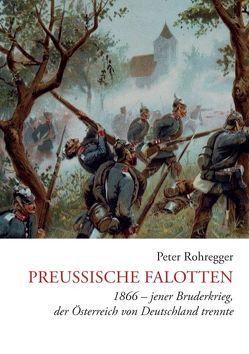 Preußische Falotten von Rohregger,  Peter