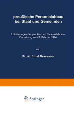 preußische Personalabbau bei Staat und Gemeinden von Graeffner,  Ernst
