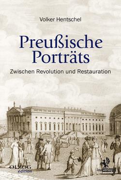 Preußische Porträts von Hentschel,  Volker