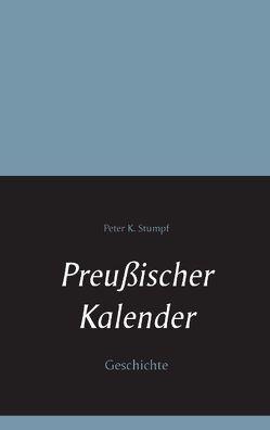 Preußischer Kalender von Stumpf,  Peter K.