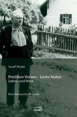 Prezihov Voranc – Lovro Kuhar von Strutz,  Josef