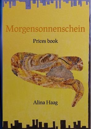Prices book / Morgensonnenschein von Haag,  Alina